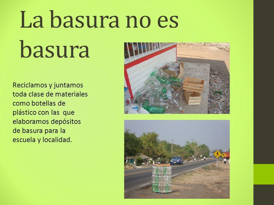 La basura no es basura