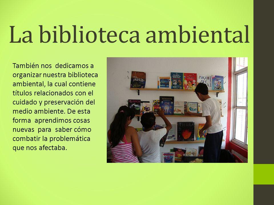 La biblioteca ambiental