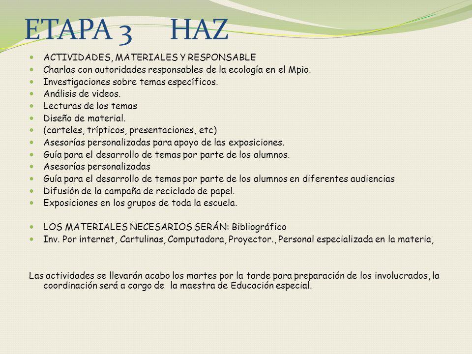 ETAPA 3 HAZ ACTIVIDADES, MATERIALES Y RESPONSABLE