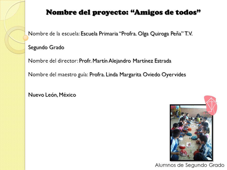 Nombre del proyecto: Amigos de todos