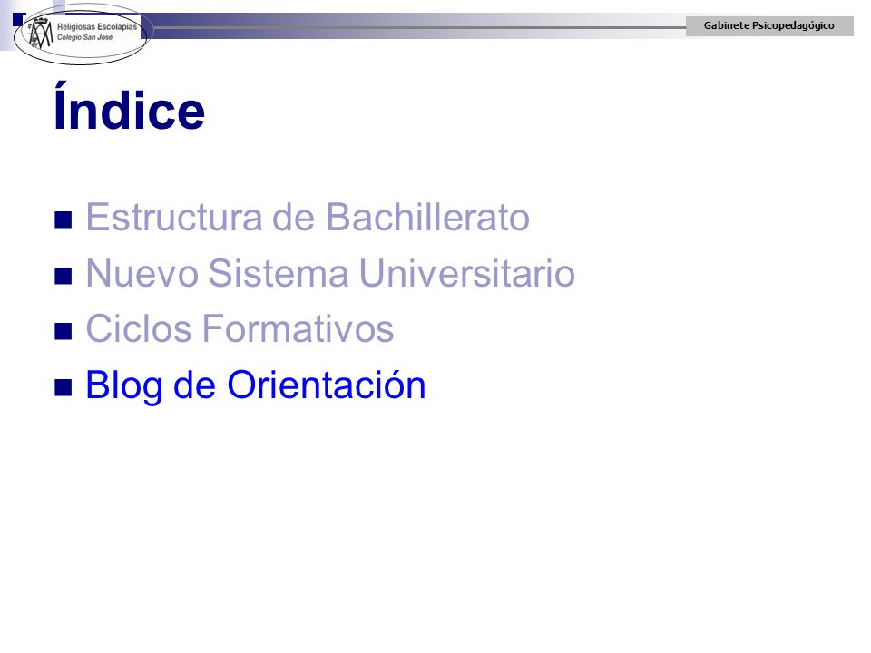 Índice Estructura de Bachillerato Nuevo Sistema Universitario