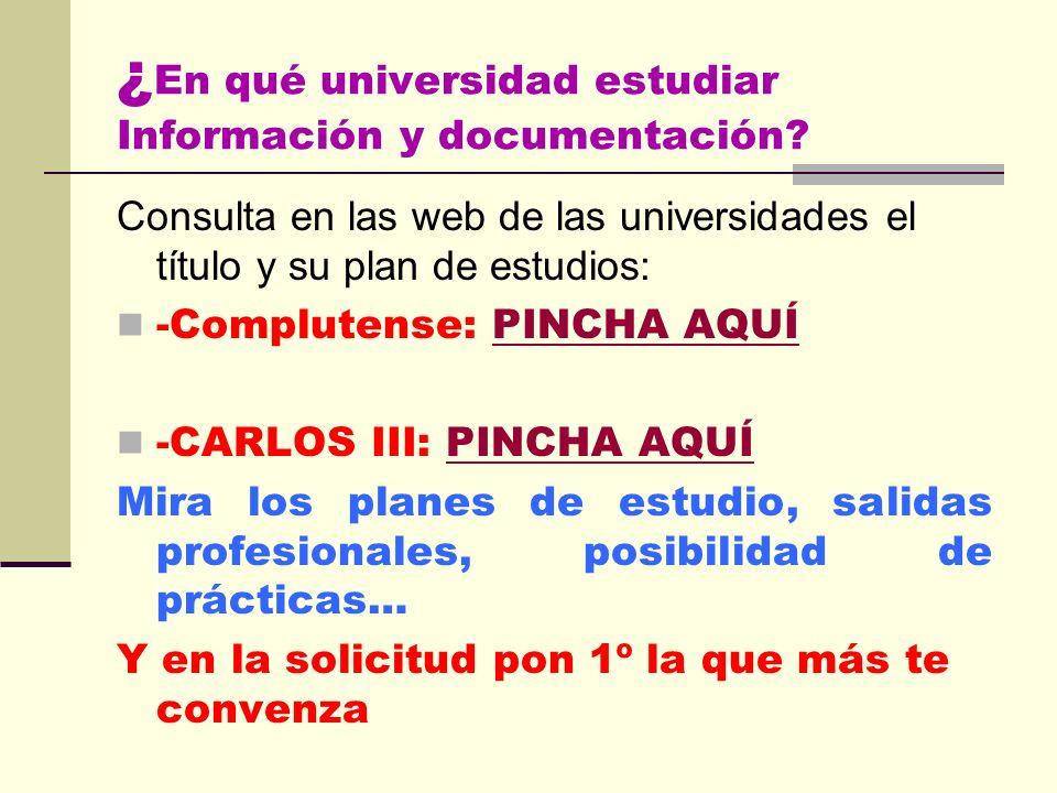 ¿En qué universidad estudiar Información y documentación