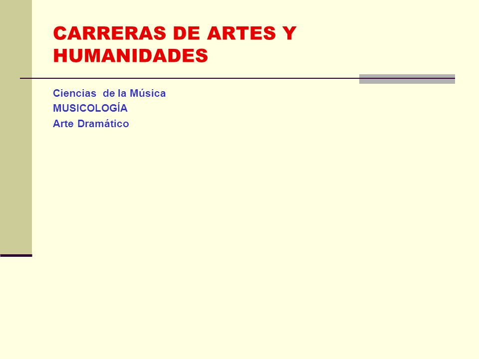 CARRERAS DE ARTES Y HUMANIDADES