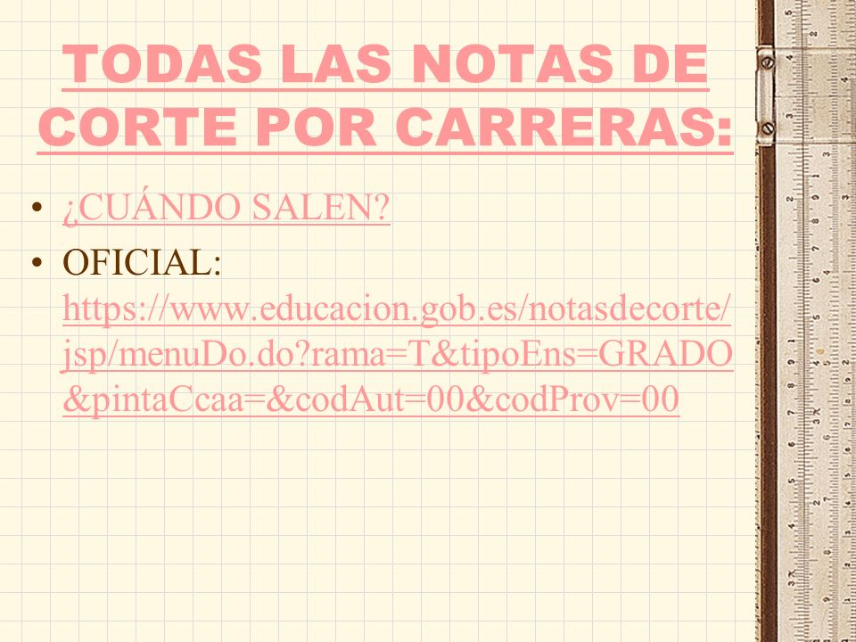 TODAS LAS NOTAS DE CORTE POR CARRERAS: