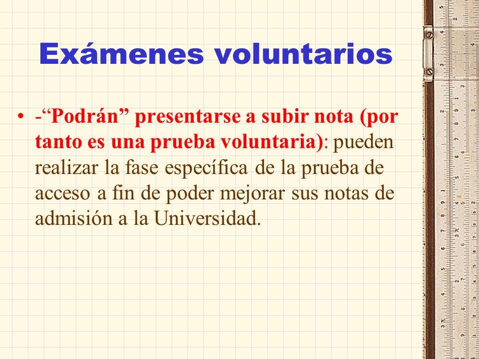 Exámenes voluntarios
