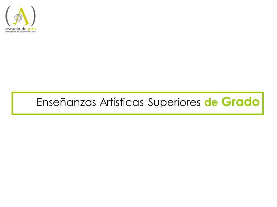 Enseñanzas Artísticas Superiores de Grado