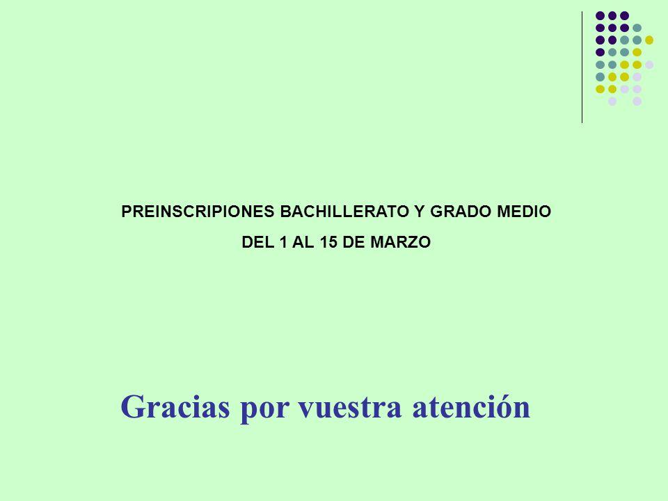 PREINSCRIPIONES BACHILLERATO Y GRADO MEDIO