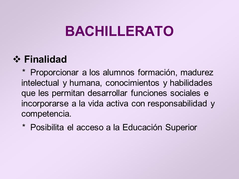BACHILLERATO Finalidad