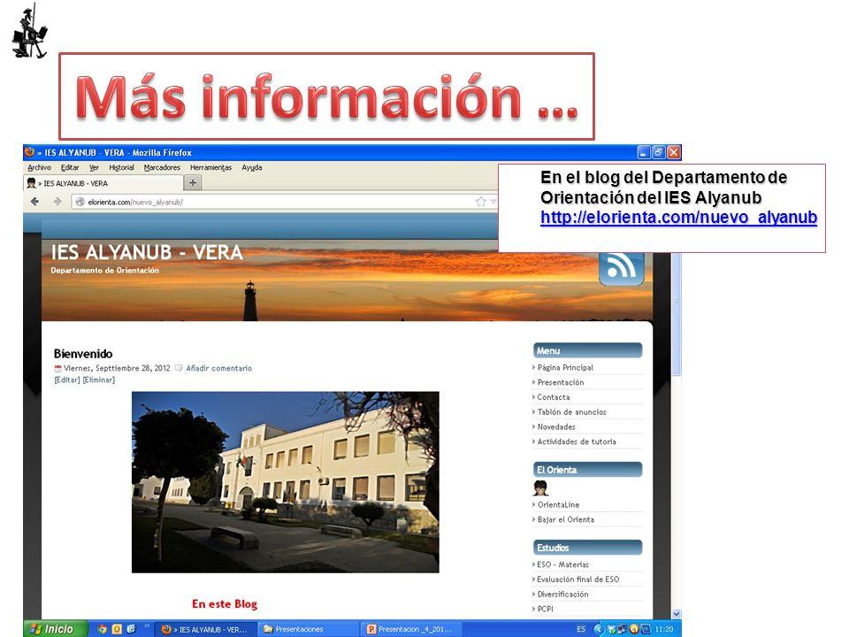 Más información … En el blog del Departamento de Orientación del IES Alyanub http://elorienta.com/nuevo_alyanub.