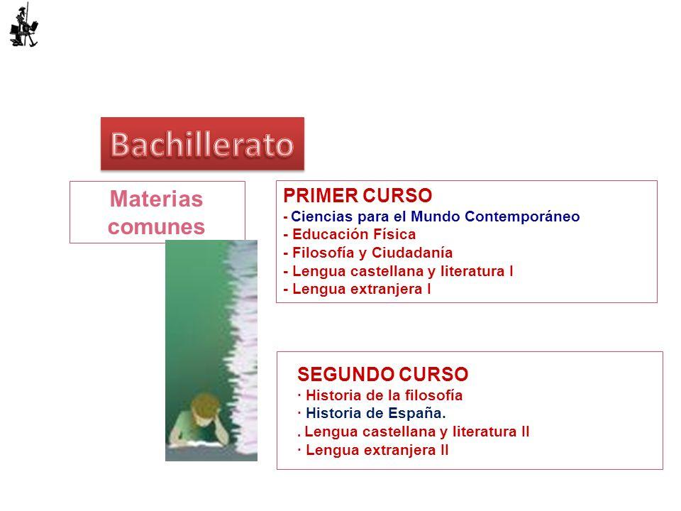 Bachillerato Materias comunes PRIMER CURSO SEGUNDO CURSO