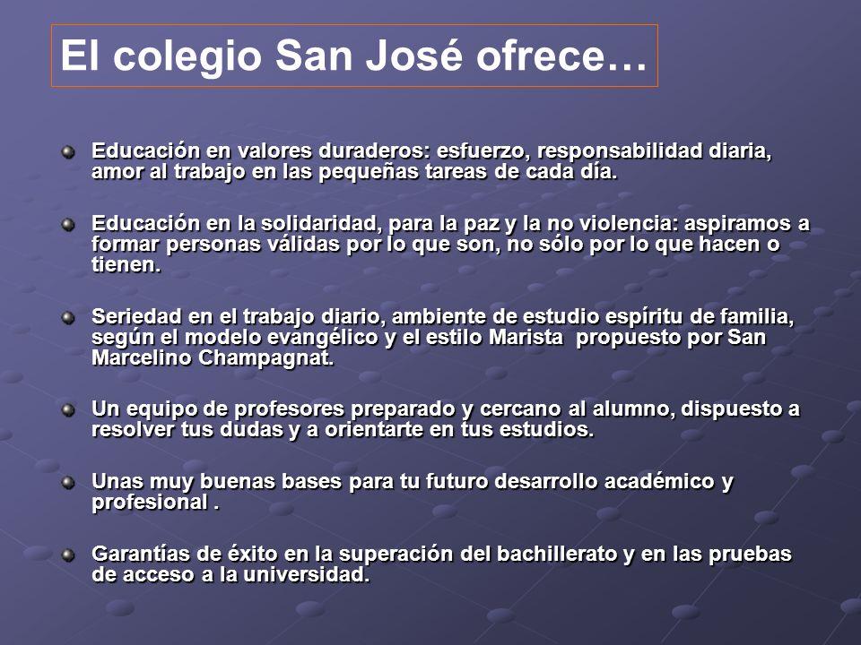 El colegio San José ofrece…