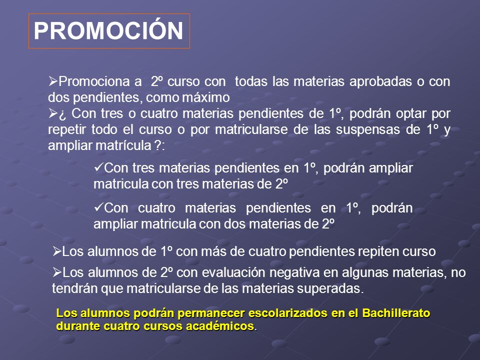 PROMOCIÓN Promociona a 2º curso con todas las materias aprobadas o con dos pendientes, como máximo.