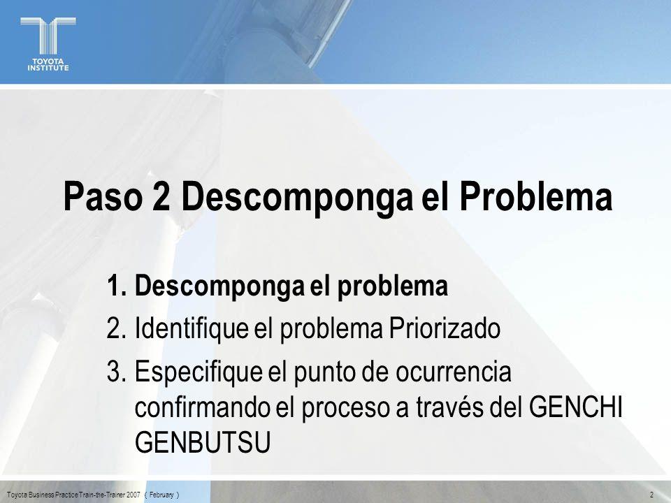 Paso 2 Descomponga el Problema