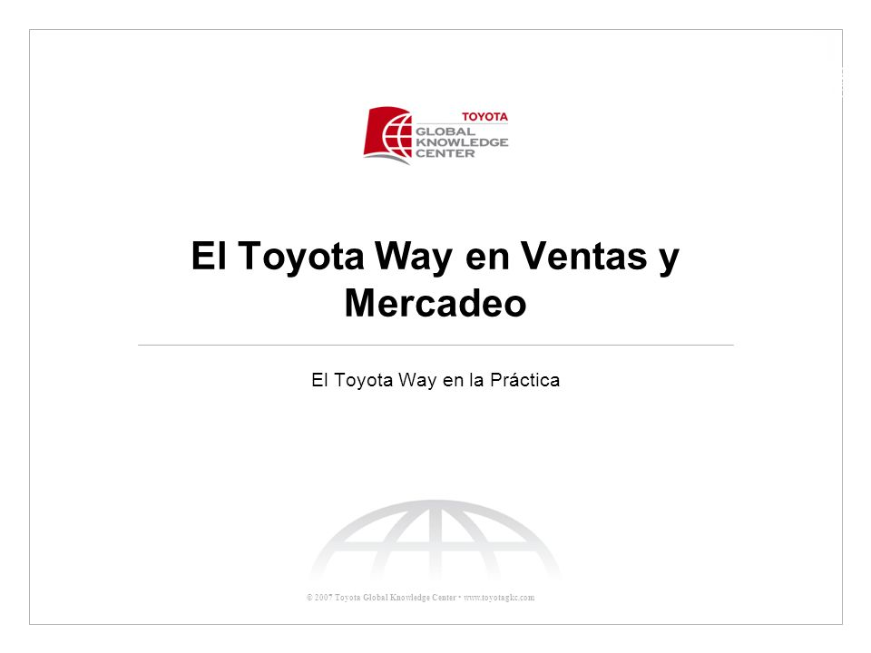 El Toyota Way en Ventas y Mercadeo