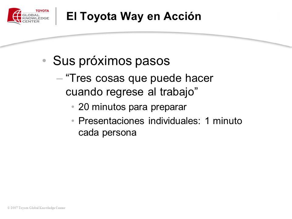 Sus próximos pasos El Toyota Way en Acción