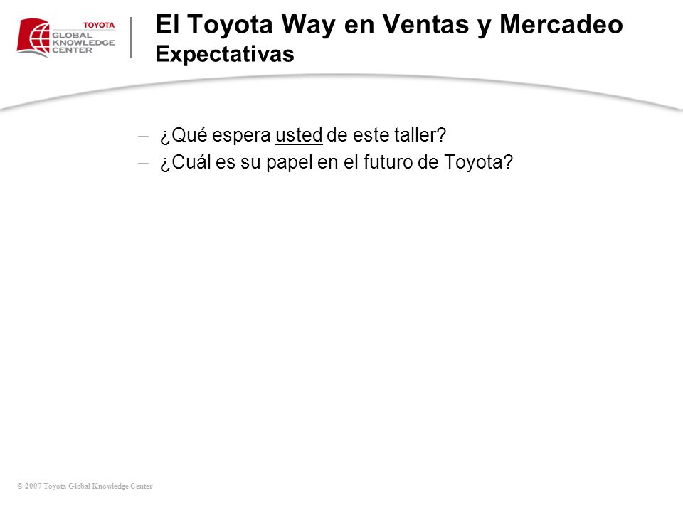 El Toyota Way en Ventas y Mercadeo Expectativas