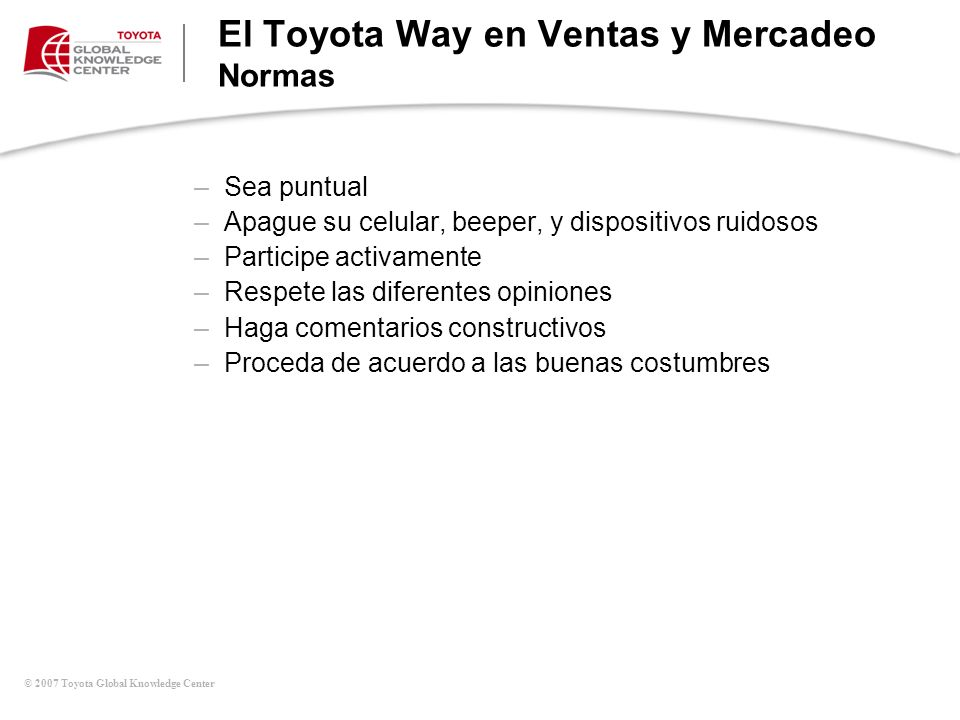 El Toyota Way en Ventas y Mercadeo Normas
