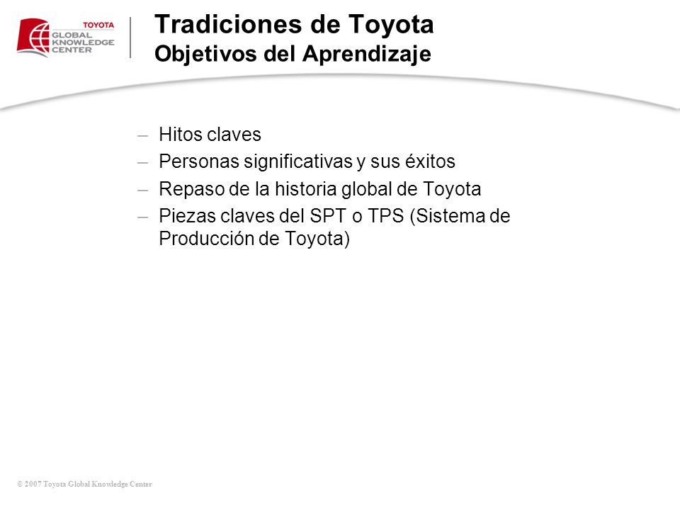 Tradiciones de Toyota Objetivos del Aprendizaje