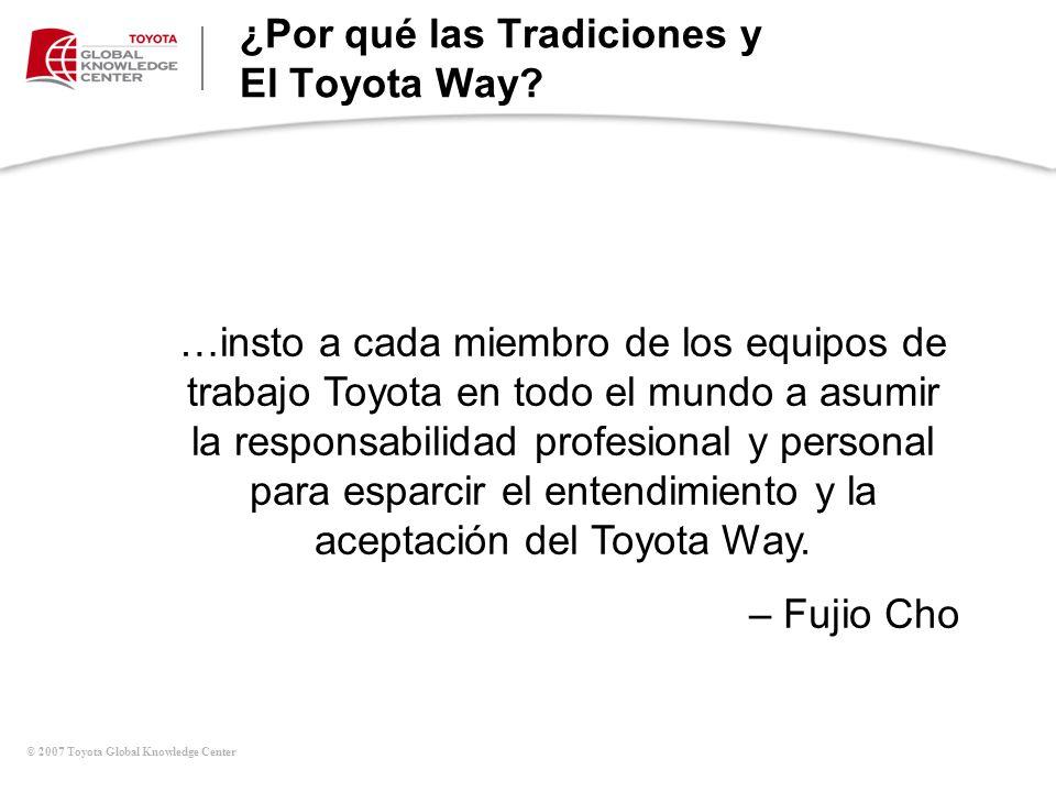¿Por qué las Tradiciones y El Toyota Way