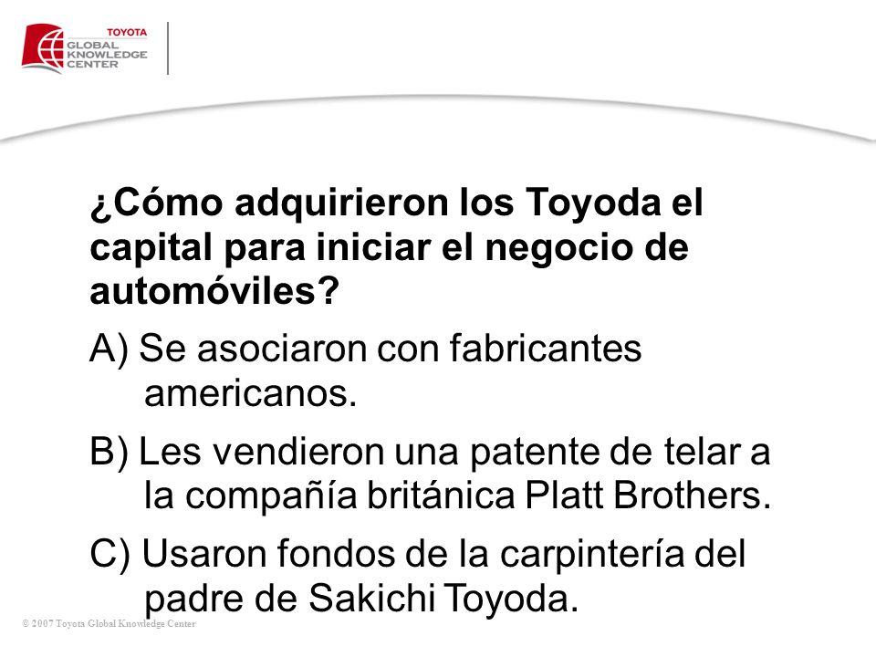A) Se asociaron con fabricantes americanos.