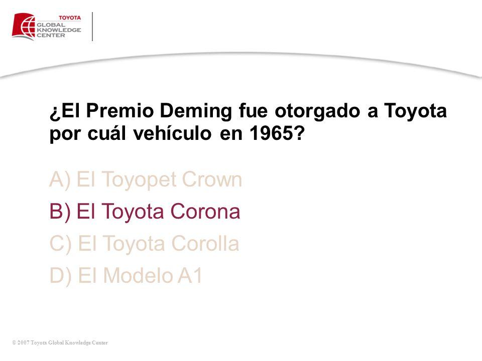A) El Toyopet Crown B) El Toyota Corona C) El Toyota Corolla