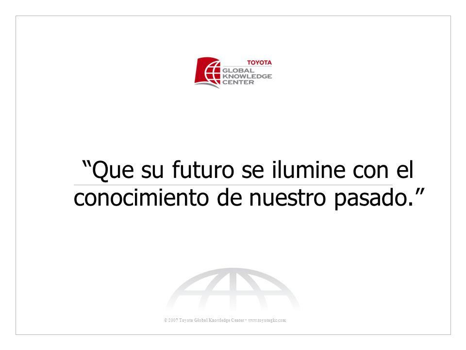 Que su futuro se ilumine con el conocimiento de nuestro pasado.