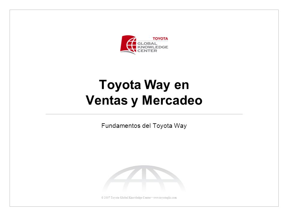 Toyota Way en Ventas y Mercadeo