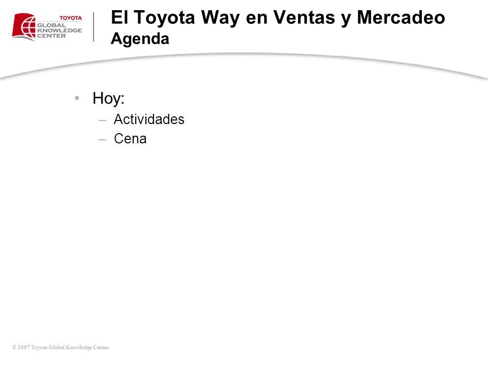 El Toyota Way en Ventas y Mercadeo Agenda