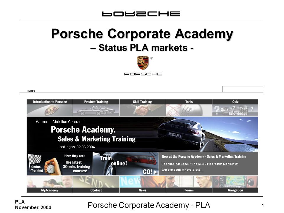 Porsche Corporate Academy – Status PLA markets -