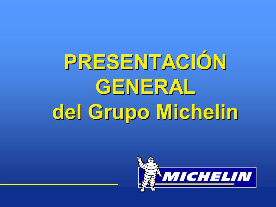 PRESENTACIÓN GENERAL del Grupo Michelin
