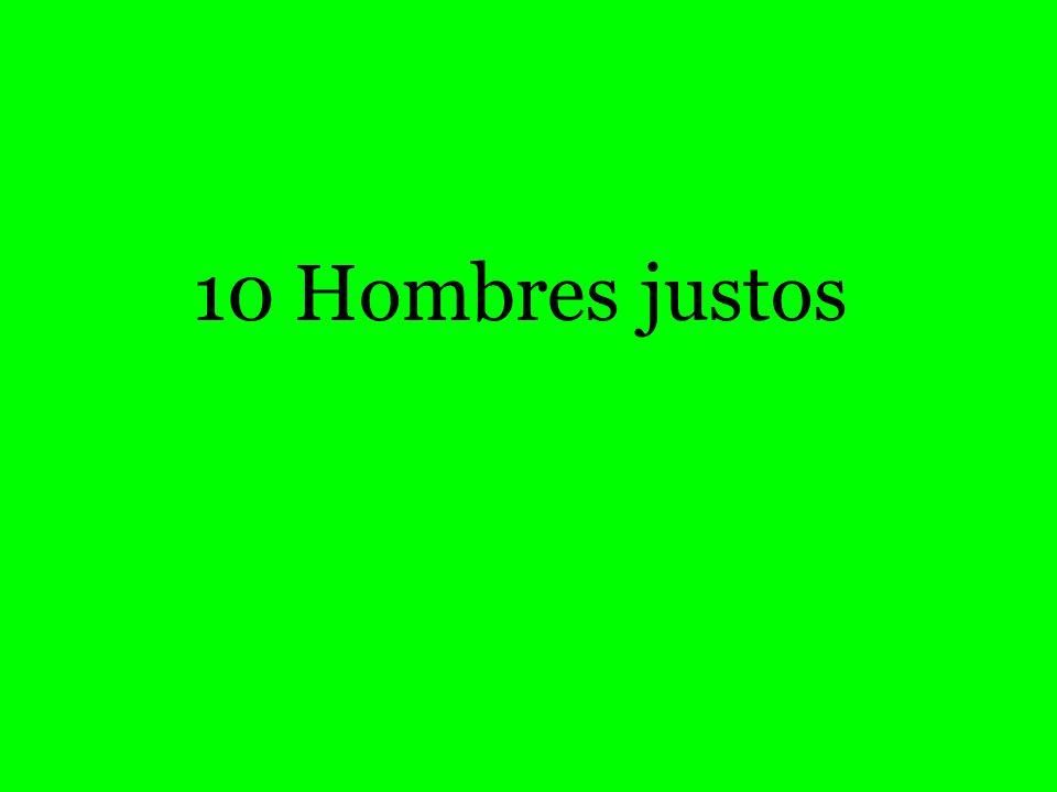 10 Hombres justos