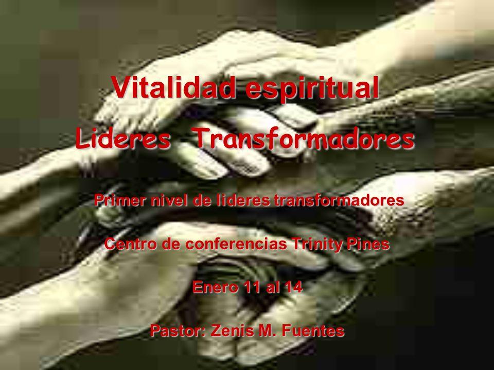 Vitalidad espiritual Lideres Transformadores