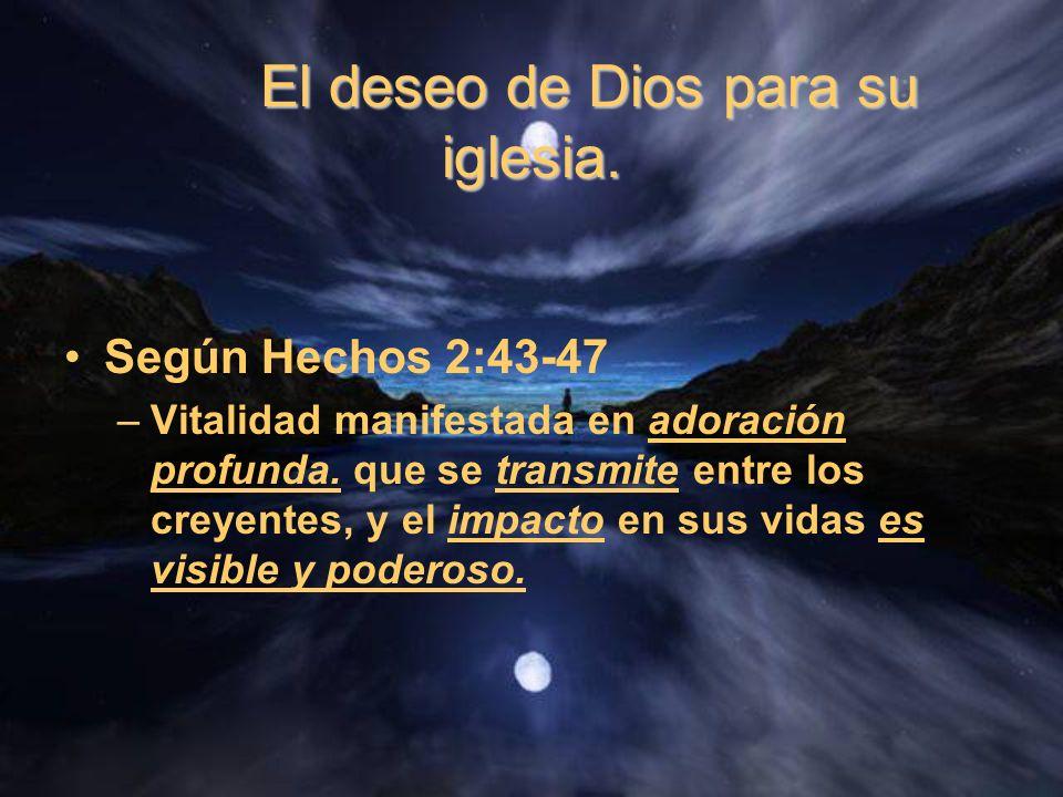 El deseo de Dios para su iglesia.