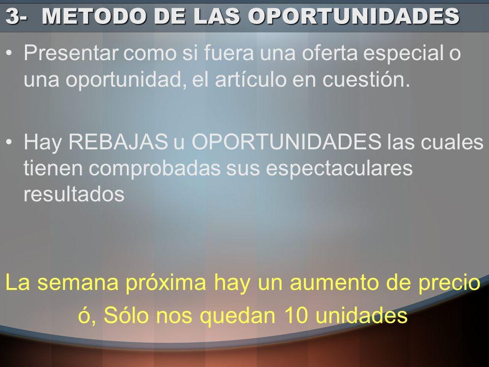 3- METODO DE LAS OPORTUNIDADES