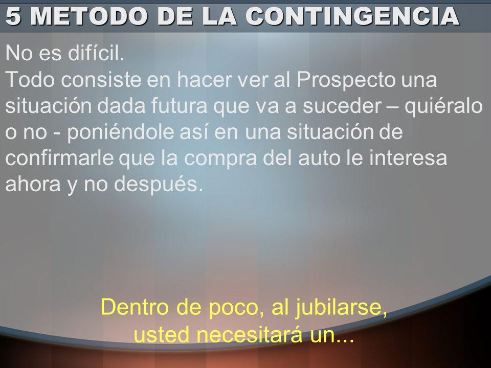 5 METODO DE LA CONTINGENCIA