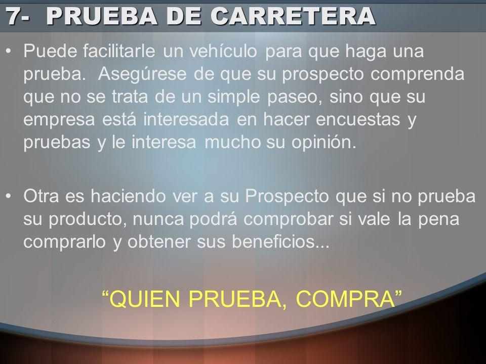 7- PRUEBA DE CARRETERA