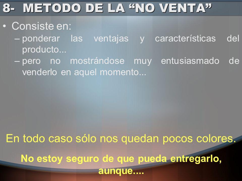 8- METODO DE LA NO VENTA