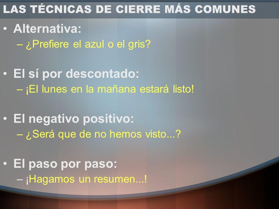 LAS TÉCNICAS DE CIERRE MÁS COMUNES
