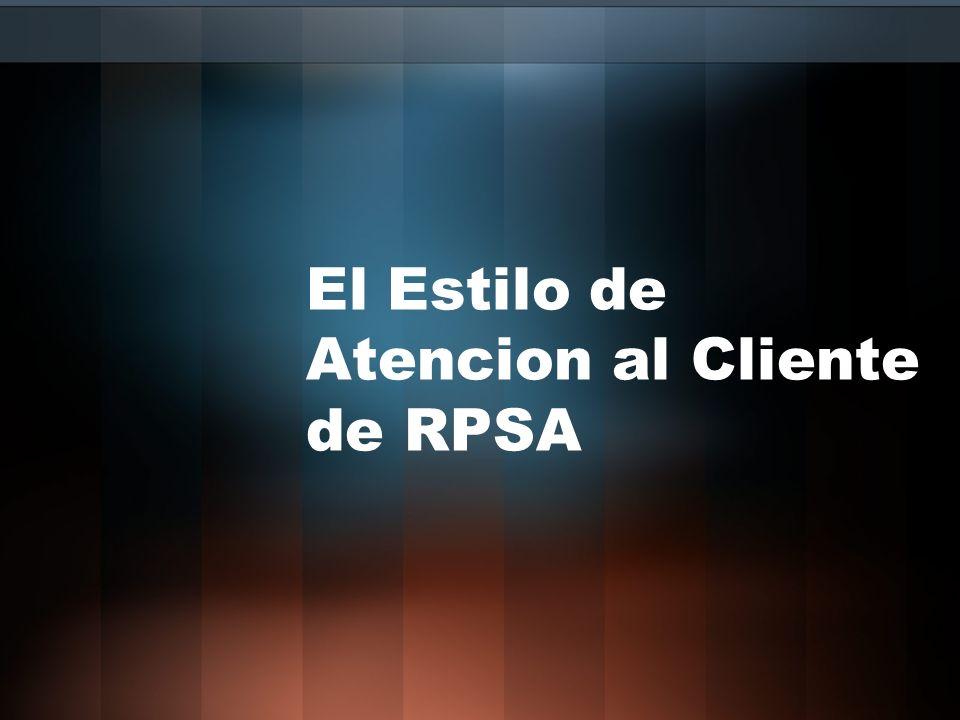 El Estilo de Atencion al Cliente de RPSA