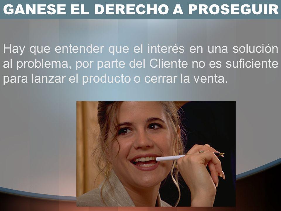 GANESE EL DERECHO A PROSEGUIR