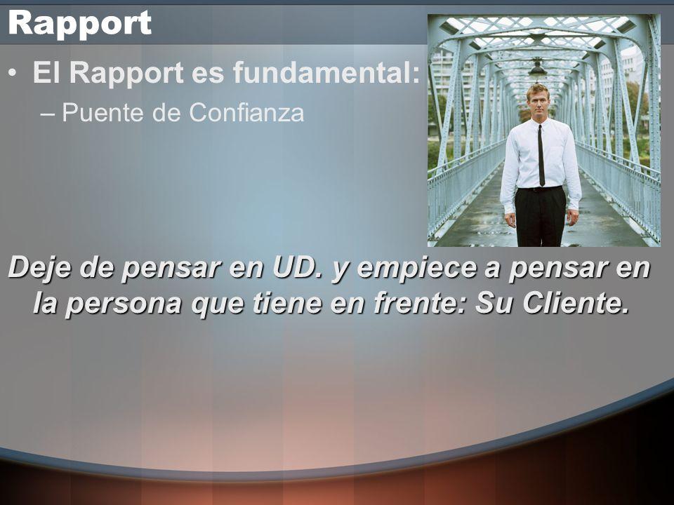 Rapport El Rapport es fundamental: