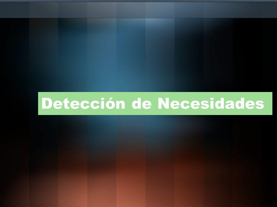 Detección de Necesidades