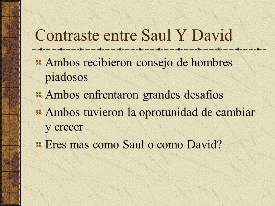 Contraste entre Saul Y David