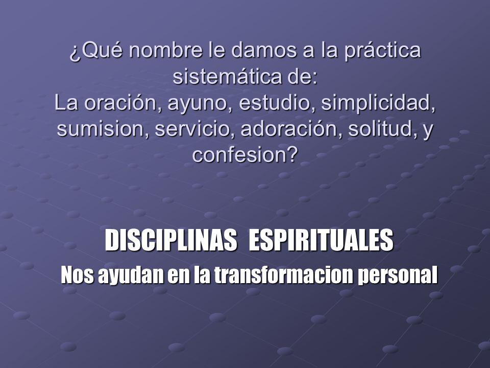 DISCIPLINAS ESPIRITUALES