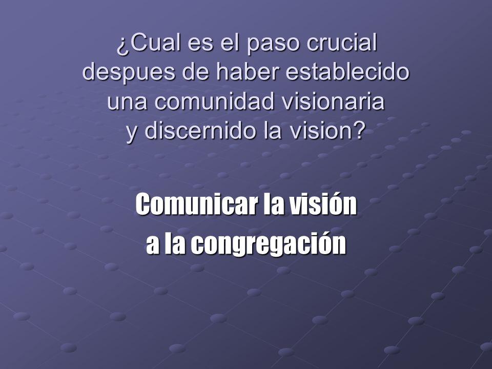 Comunicar la visión a la congregación