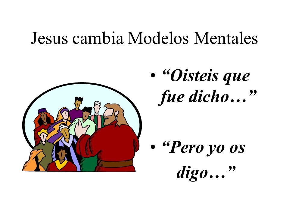 Jesus cambia Modelos Mentales