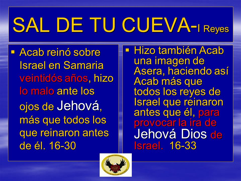 SAL DE TU CUEVA-I Reyes
