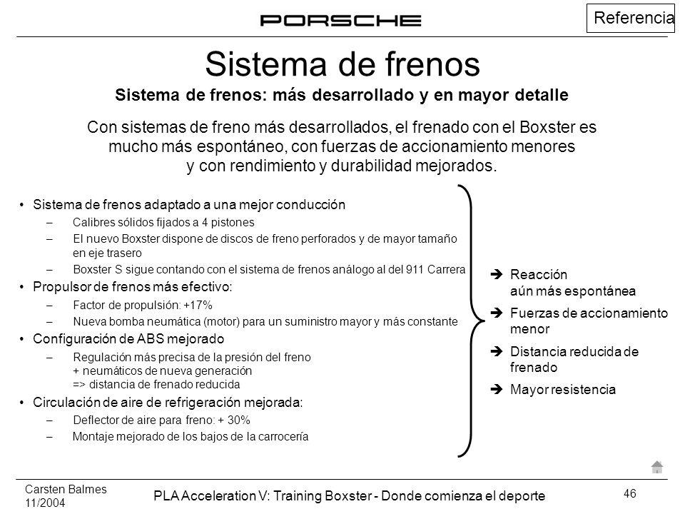 Sistema de frenos: más desarrollado y en mayor detalle