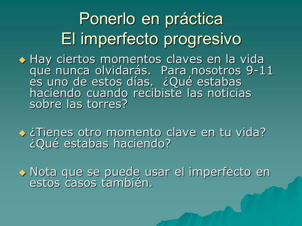 Ponerlo en práctica El imperfecto progresivo