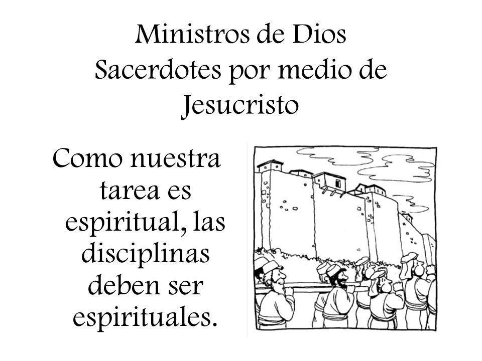 Ministros de Dios Sacerdotes por medio de Jesucristo